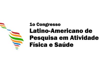 1º Congresso Latino Americano de Pesquisa em Atividade Física e Saúde