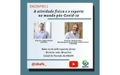 Encontro de debates SBAFS: Prof. Dr. Rodrigo Reis e Prof. Dr. Pedro Hallal